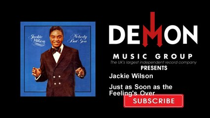 Jackie Wilson - Just as Soon as the Feeling's Over
