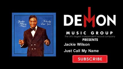 Jackie Wilson - Just Call My Name