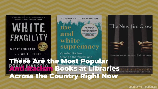 These Are the Most Popular Anti-Racism Books at Libraries Across the Country Right Now