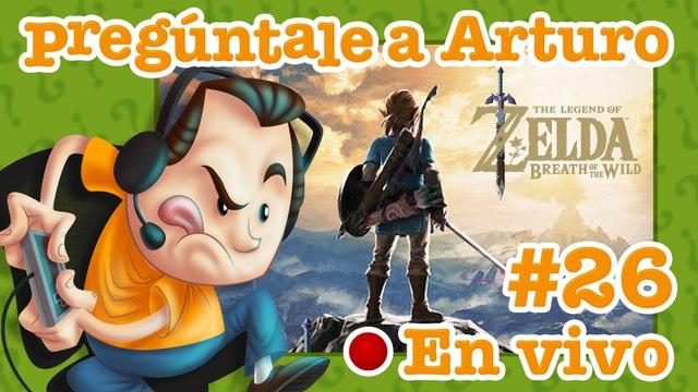 Zelda: Breath of the Wild #26   Pregúntale a Arturo en Vivo (16/06/2020)