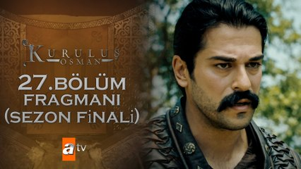 Kuruluş Osman 27. Bölüm Fragmanı - Sezon Finali
