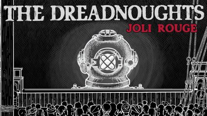 The Dreadnoughts - Joli Rouge (official video)
