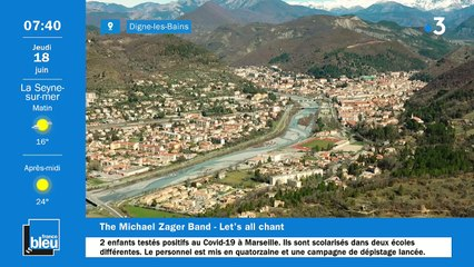 La matinale de France Bleu Provence du 18/06/2020