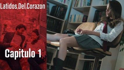Latido Del Corazon - Capitulo 1