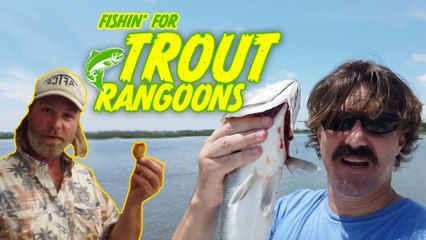 FISHING FOR TROUT RANGOONS