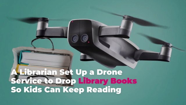 A Librarian Set Up a Drone Service to Drop Library Books So Kids Can Keep Reading