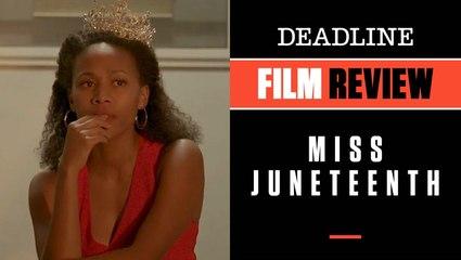 Miss Juneteenth   Film Review