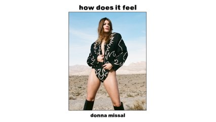 Donna Missal - How Does It Feel