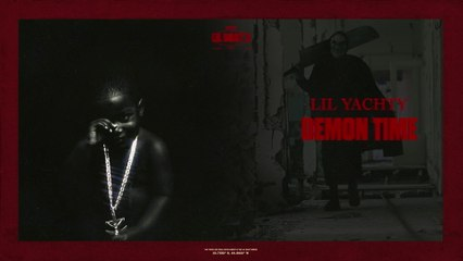 Lil Yachty - Demon Time