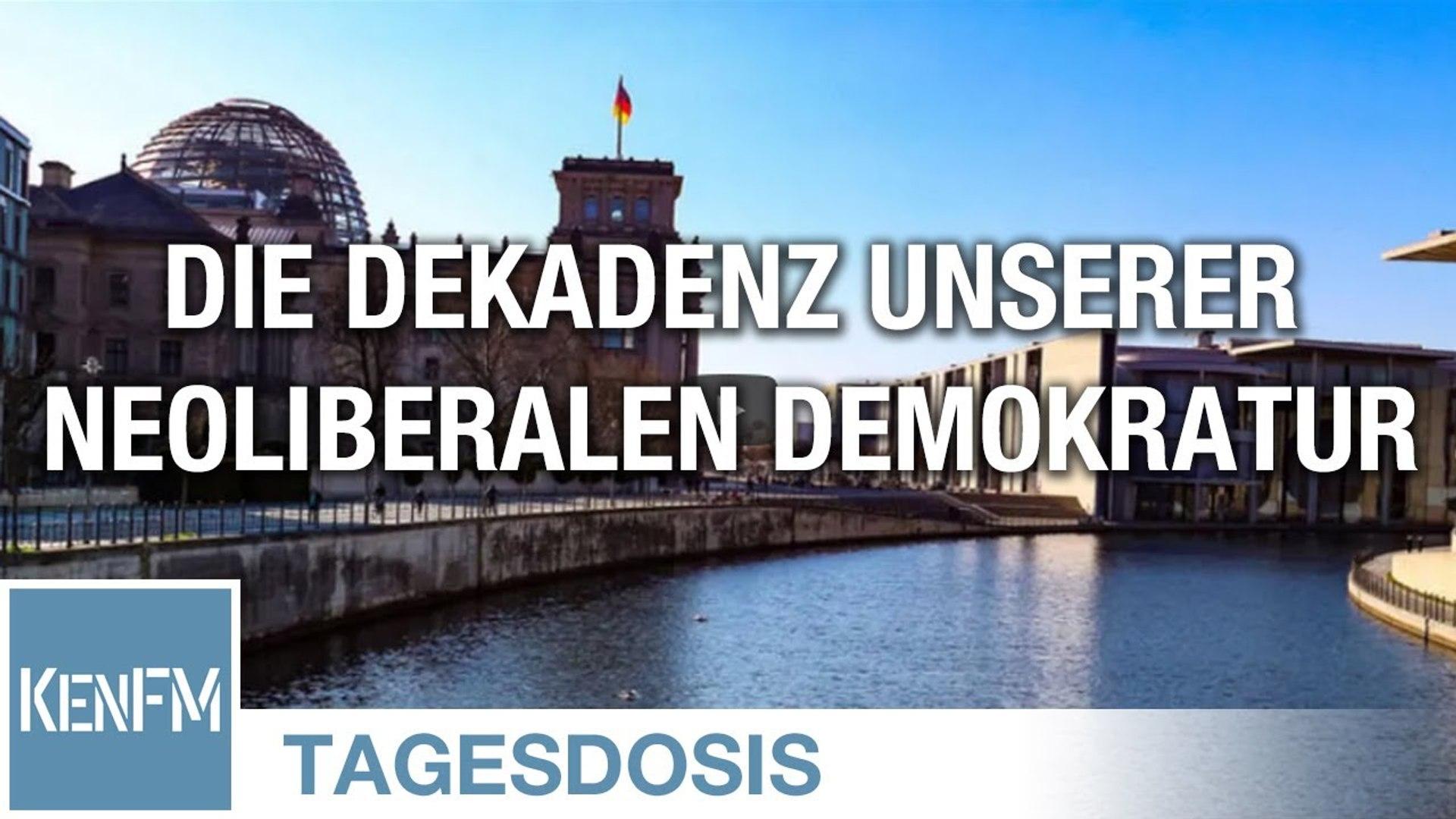 Die Dekadenz unserer neoliberalen Demokratur - Tagesdosis 19.6.2020