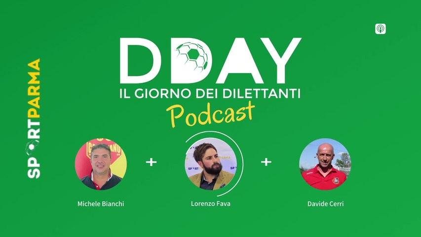 DDAY, il giorno dei dilettanti #19 (podcast)