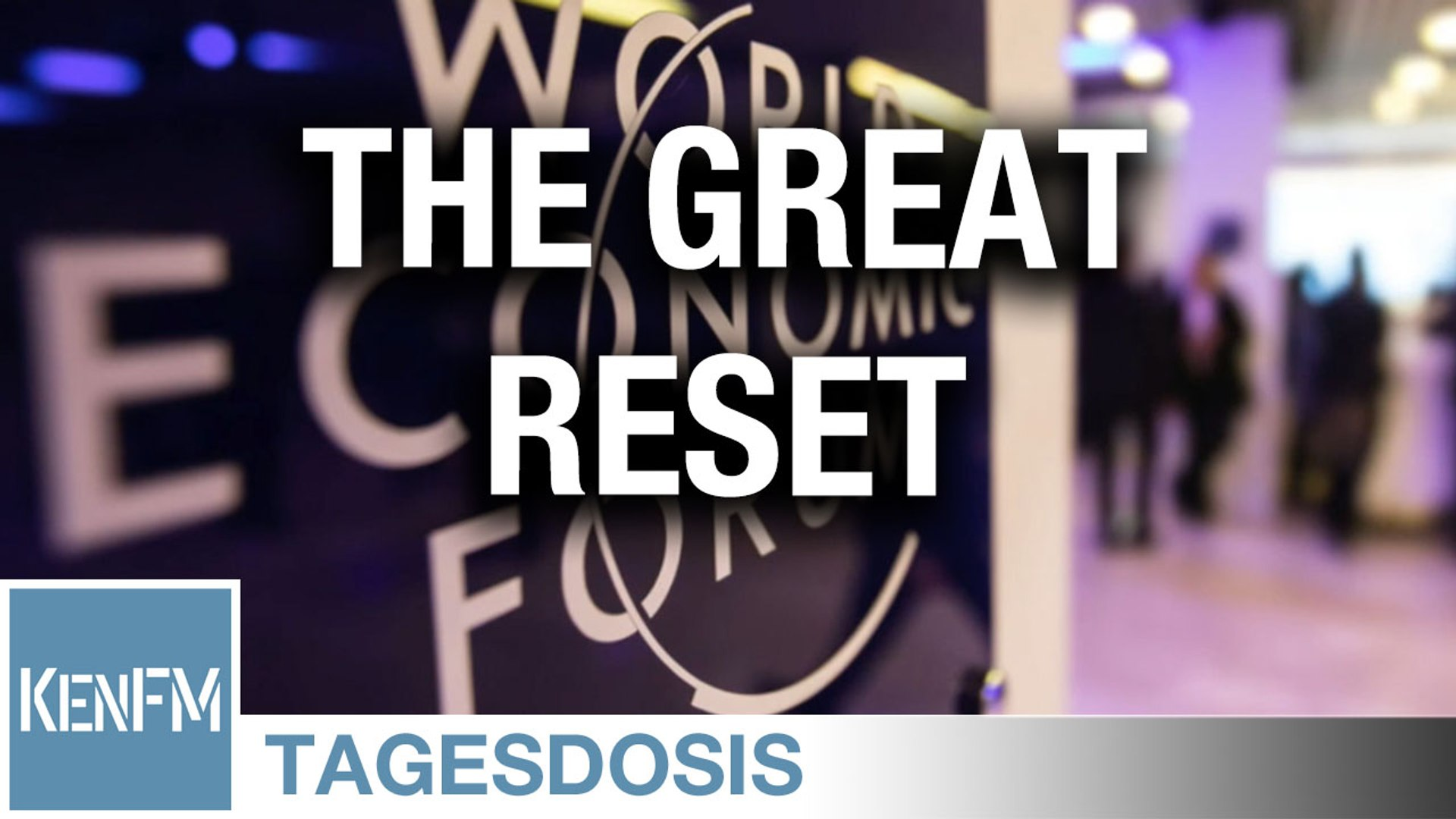 The Great Reset – Corona als Schrittmacher der 4. Industriellen Revolution - Tagesdosis 20.6.2020