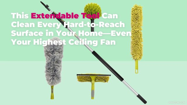 This Extendable Tool Can Clean Every Hard-to-Reach Surface in Your Home—Even Your Highest