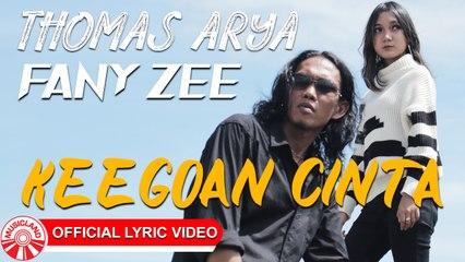 Thomas Arya Feat. Fany Zee - Keegoan Cinta [Official Lyric Video HD]
