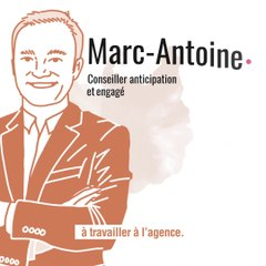 Marc-Antoine - Conseiller anticipation et engagé
