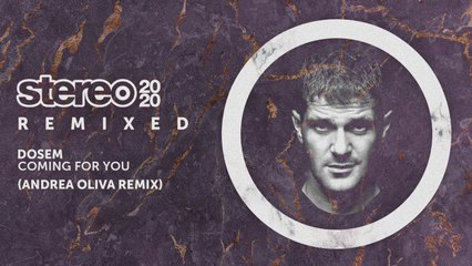 Dosem - Coming For You - Andrea Oliva Remix