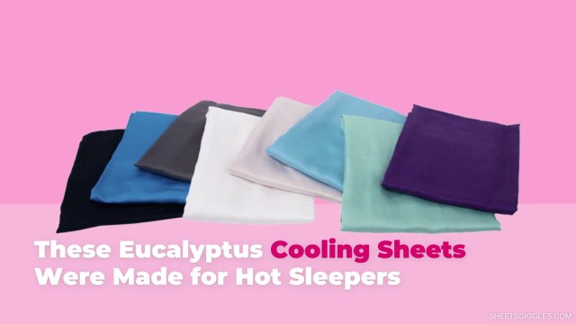 These Eucalyptus Cooling Sheets Were Made for Hot Sleepers