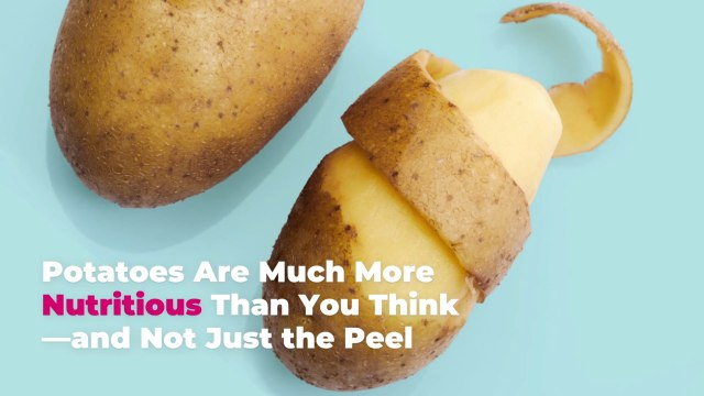 Potatoes Are Much More Nutritious Than You Think—and Not Just the Peel