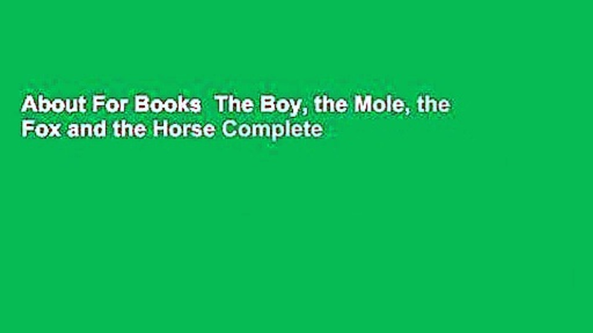 About For Books The Boy The Mole The Fox And The Horse Complete Video Dailymotion