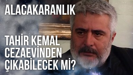 Tahir Kemal Cezaevinden Çıkabilecek mi?   Alacakaranlık 35. Bölüm