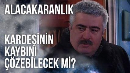 Tahir Kemal, Kardeşinin Kaybını Çözebilecek mi?   Alacakaranlık 37. Bölüm