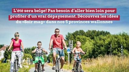 Escapade: 50 activités nature à faire cet été en Wallonie