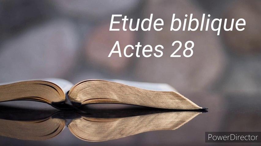 Etude biblique - Actes 28