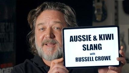 Russell Crowe Teaches You Australian & New Zealand Slang