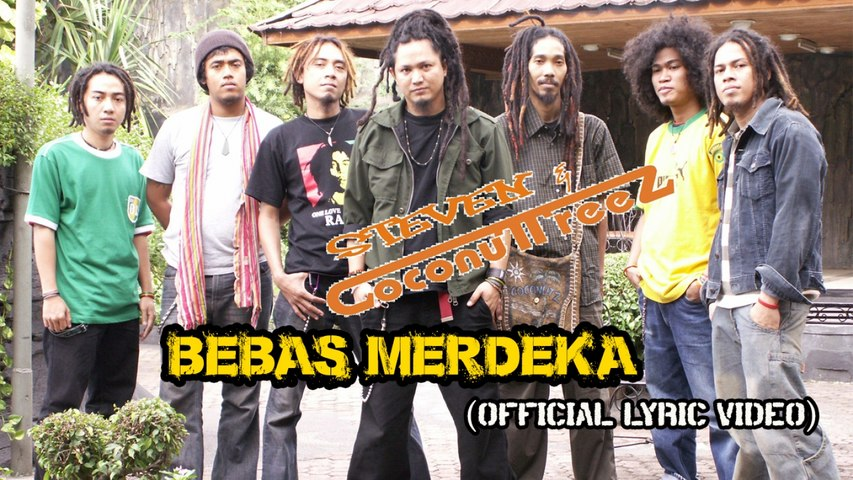 Steven & Coconuttreez Ft. Dawo Jun Fan Gung Foo - Bebas Merdeka - (Official Lyric Video)