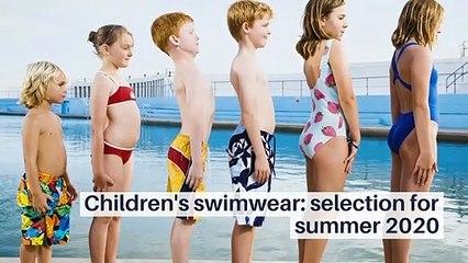 Children's Swimwear: Selection For Summer 2020