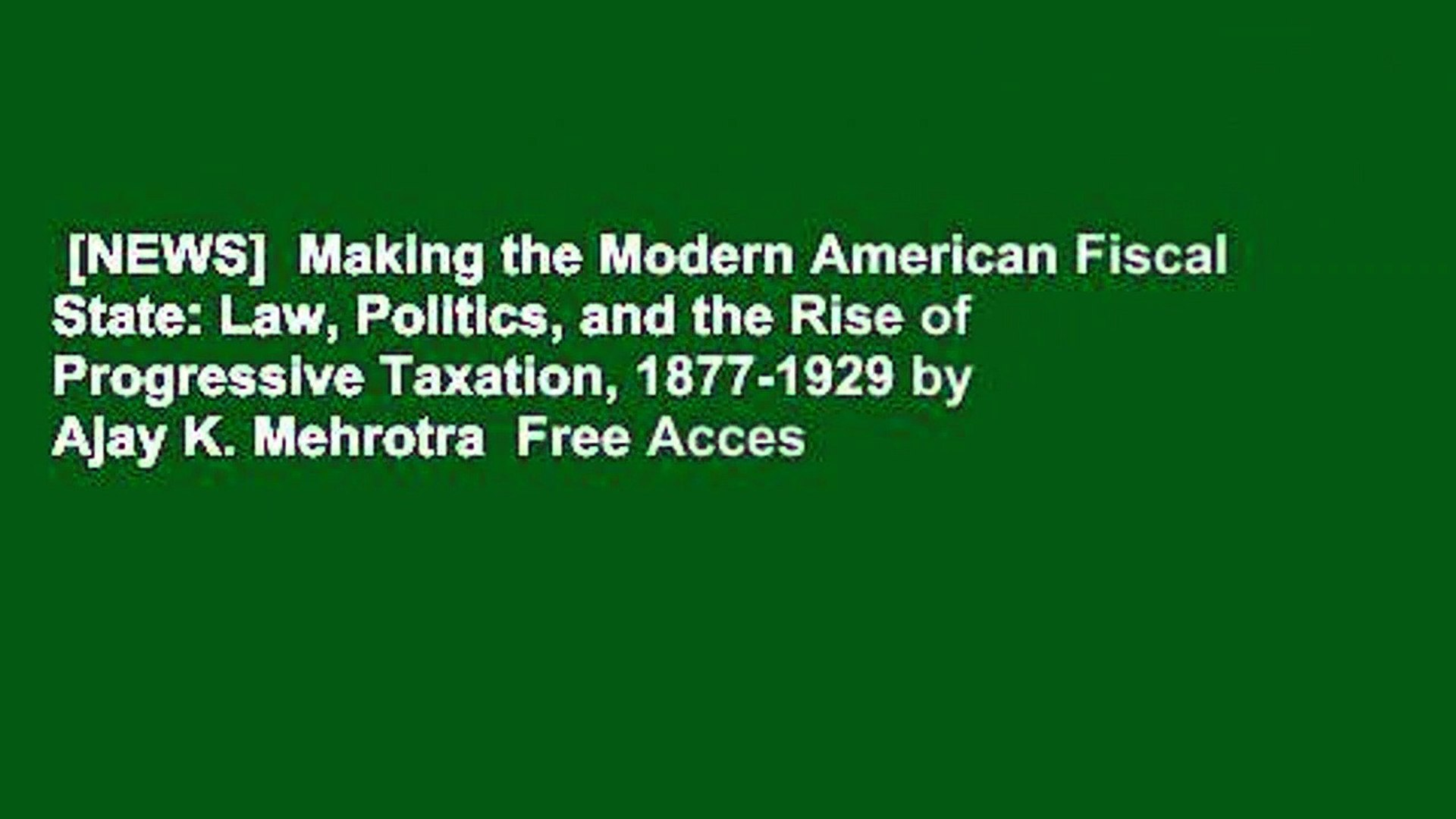 [NEWS]  Making the Modern American Fiscal State: Law, Politics, and the Rise