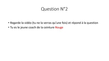 QCM Jeune Coach Judo : Question 2