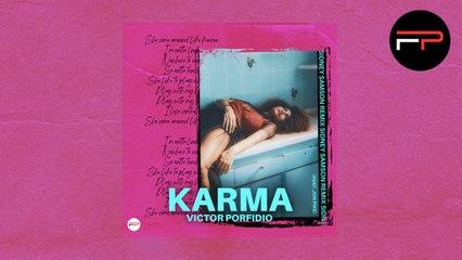 Victor Porfidio Ft. Jon Pike - Karma (Sidney Samson Remix)