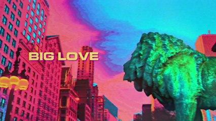 Louis The Child - Big Love