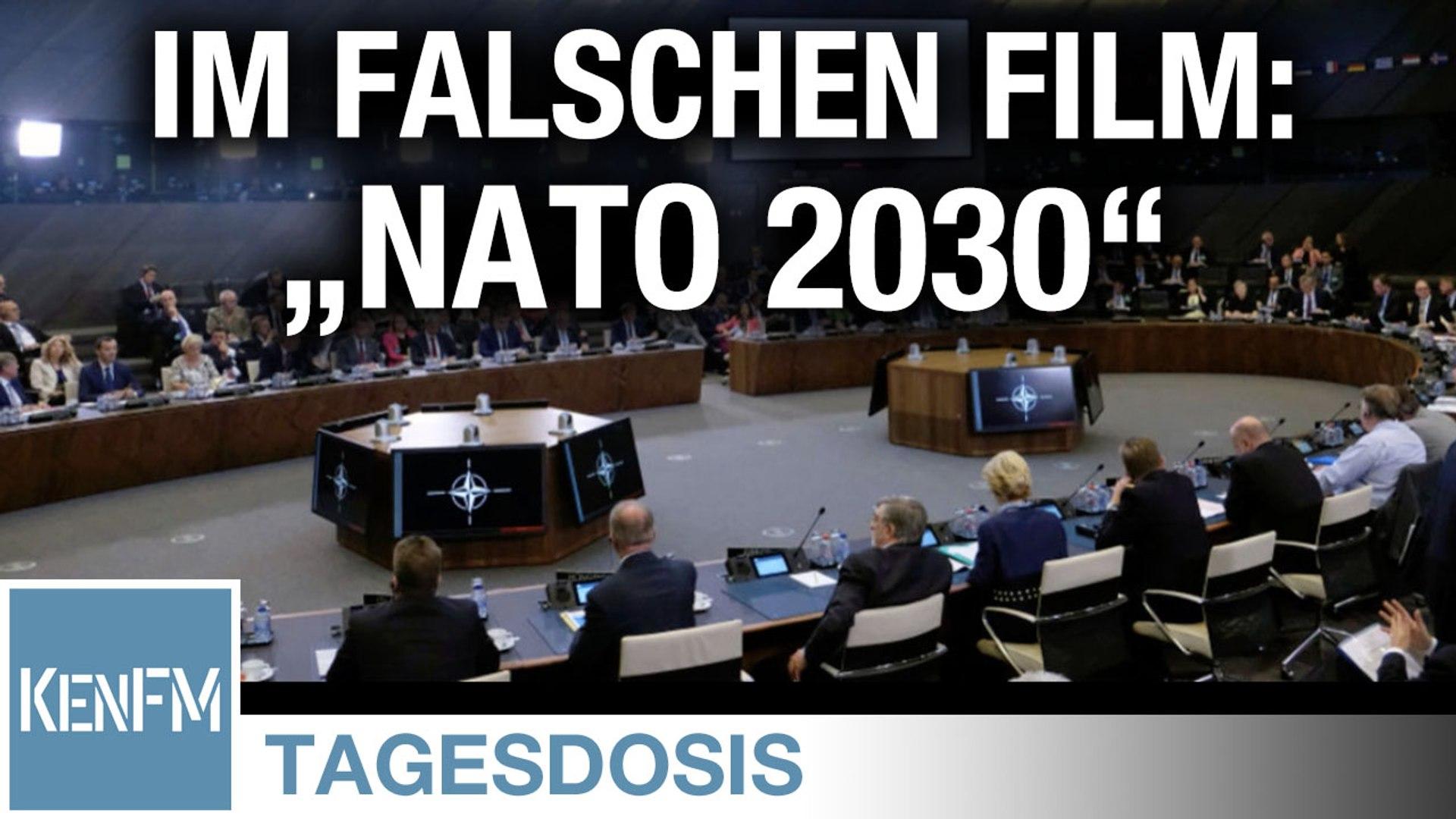 """Im falschen Film: """"NATO 2030"""" – Tagesdosis 26.6.2020"""