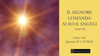 Chiara Voli - IL SIGNORE COMANDA AI SUOI ANGELI