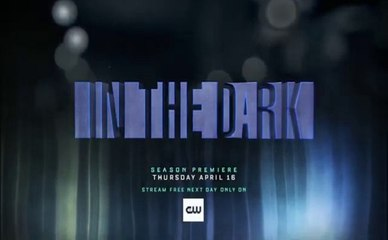 In the Dark - Promo 2x12