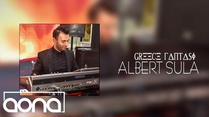 Albert Sula - Greece Fantasy (Official Audio)
