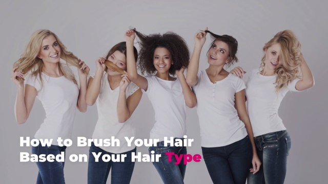 How to Brush Your Hair Based on Your Hair Type