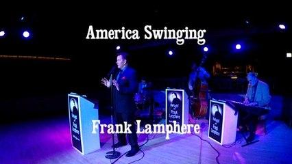 America Swinging - CD preview Jazz Crooner Frank Lamphere 2020 release