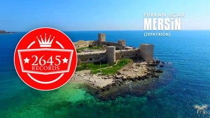 Furkan Uçar - Mersin (Zephyrion)