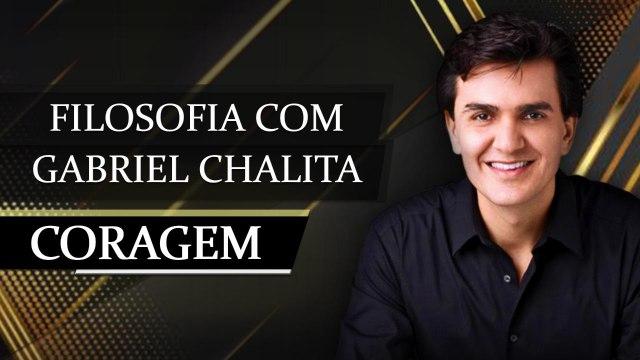Gabriel Chalita Coragem