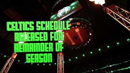 Celtics To Resume Season Against Bucks; Have Six Nationally Televised Games