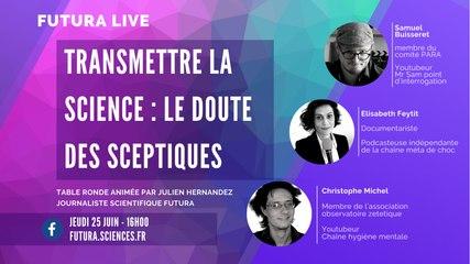 Transmettre la science : le doute des sceptiques | Futura