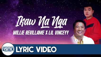Willie Revillame, Lil Vinceyy - Ikaw Na Nga - Rap Version