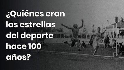 ¿Quiénes eran las estrellas del deporte hace 100 años?