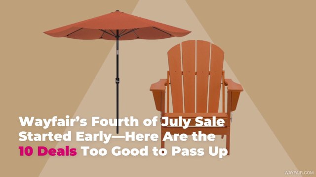 Wayfair's Fourth of July Sale Started Early—Here Are the 10 Deals Too Good to Pass Up
