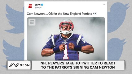 The NFL Reacts to Cam Newton Joining the Patriots