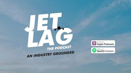 What is it like in Coronavirus Hotel Quarantine in Australia? Jetlag: The Podcast - An Industry Grounded - Season 2 Episode 3