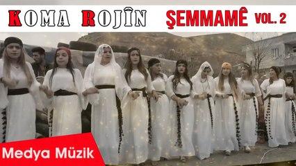 Koma Rojîn - Şemmamê, Vol. 2 - [Govend, Halay, Düğün, Dawet]